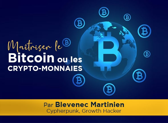 Maîtriser le Bitcoin ou les crypto-monnaies