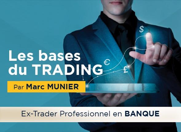 Maîtriser les BASES du trading